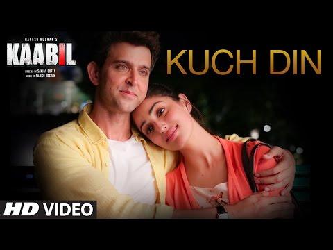Kuch Din Video Song   Kaabil   Hrithik Roshan, Yami Gautam   Jubin Nautiyal   T-Series