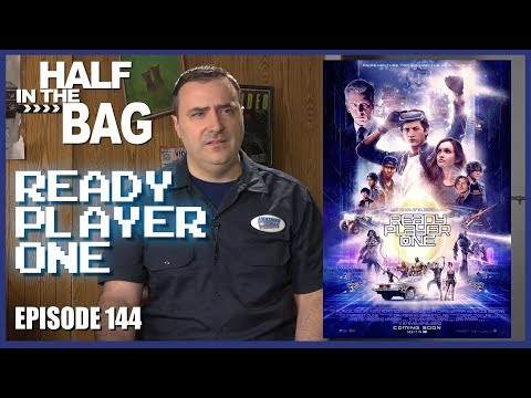 Half in the Bag Ready Player One