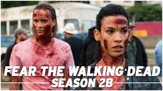 Fear the Walking Dead: Season 2B Full Recap - The Skybound Rundown