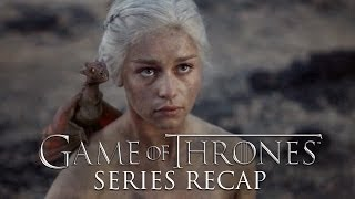The Ultimate Game of Thrones Recap