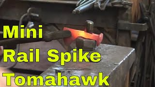 Forging the mini railroad spike tomahawk - blacksmith challenge - part 1