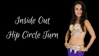 Belly Dance Lessons | Inside Out Hip Circle Turn