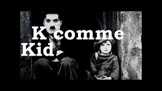 Charlie Chaplin - K comme Kid