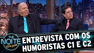 Entrevista com os humoristas C1 e C2  | The Noite (17/10/17)