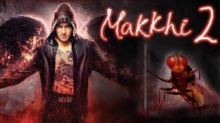 Makkhi 2 Movie 2016 | Salman Khan as Villain in Eega 2