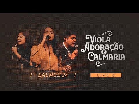 Canção e Louvor - Live 5 - Salmos 24