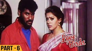 Love Birds - Part 6/13 - Prabhu Deva, Nagma - Super Hit Romantic Movie