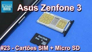 Asus Zenfone 3 - Cartões Nano SIM + Micro SIM e Micro SD