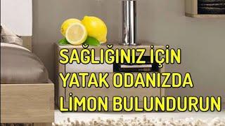 Sağlığınız İçin Yatak Odanızda Limon Bulundurun