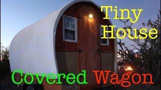 Covered Wagon Tiny House Vardo