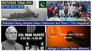 Indian Defence News:Pakistani Navy Helped Indian Fishermen,Isro sun mission Aditya L1,Vajpayee Death