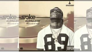 Burna Boy - Soke (OFFICIAL AUDIO 2015)