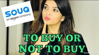 TO BUY OR NOT TO BUY FROM SOUQ.COM | HONEST REVIEW | SHUBZZZ VLOGS
