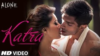 Katra Katra full song - Alone 2015 - HD