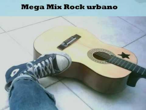 Mega Mix Rock urbano Recuerdos de un amor.