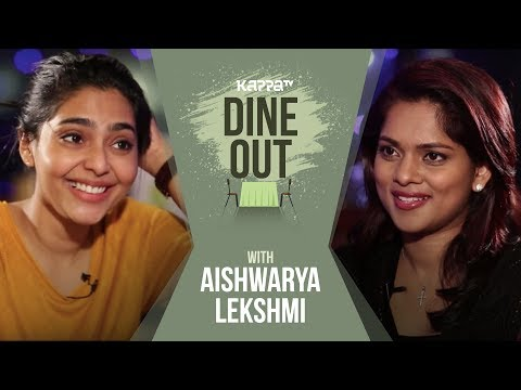 Xxx Mp4 Dine Out With Aishwarya Lekshmi Kappa TV 3gp Sex