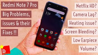 Redmi Note 7 Pro Big Problems, issues and their Fixes | Dull Screen? Netflix HD?