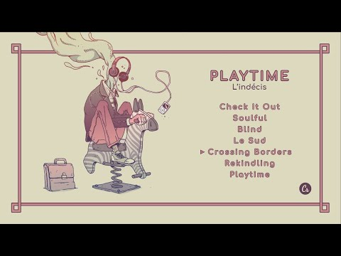L indécis Playtime full EP