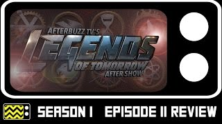 Legends Of Tomorrow Season 1 Episode 11 Review & AfterShow | AfterBuzz TV