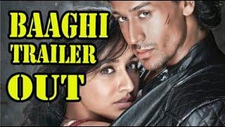 Baaghi Hindi Movie (2016) - Official Trailer Launch - Tiger Shroff - Shraddha Kapoor !!!