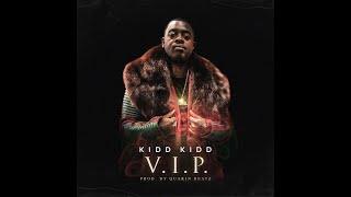 Kidd Kidd - V.I.P.