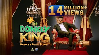 The Donkey King - Donkey Raja Remix | HD