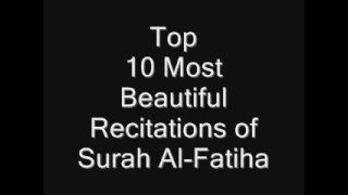 Top 10 Most Beautiful Recitations of Surah Al-Fatiha