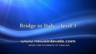 Bridge in Italy – level 3