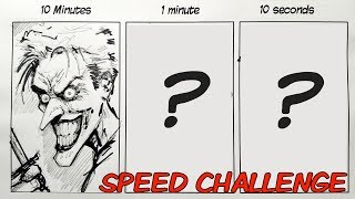 SPEED CHALLENGE: 10 Minutes   1 Minute   10 Seconds - Drawing THE JOKER