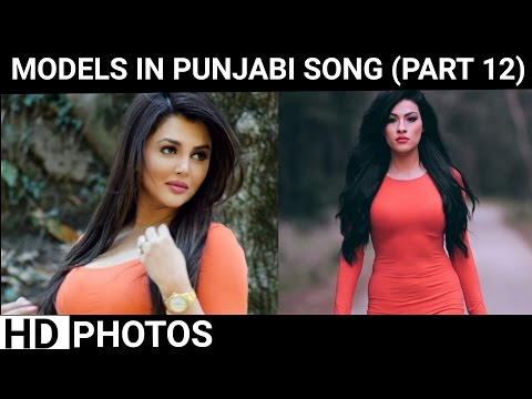 Xxx Mp4 All Models Part12 Name Is Mentioned Appearing In Punjabi Songs Models In Punjabi Songs 3gp Sex