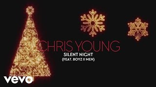 Chris Young - Silent Night (Audio) ft. Boyz II Men