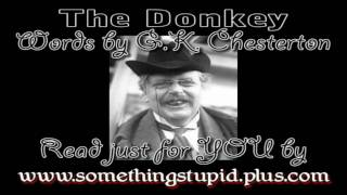 Mopey Reading of G.K. Chesterton's The Donkey (Poem About Christianity)
