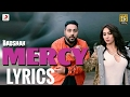 Badshah - Mercy Feat. Lauren Gottlieb