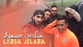 Aymane Serhani ft. Mourad Majjoud - Labsa Jelaba    لابسة الجلابة (Clip Selfie)