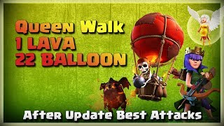 Queen Walk+1 Lava+22 Loons | TH11 War Strategy #207 | After MARCH Update | COC 2018 |