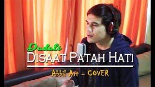 Dadali - Disaat Patah Hati (Abbil ART) Cover