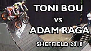 Adam Raga vs Toni Bou - Sheffield Indoor Motorbike Trial 2018