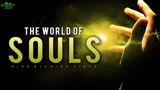 The World Of Souls