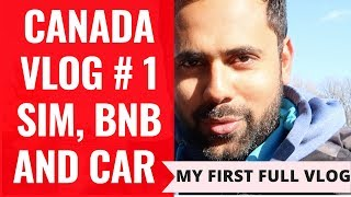 An Indian Visiting Canada On A Budget – Sim Card, Car, BNB, Car,  Super Market Prices.