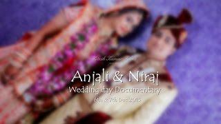 Wedding Video of Anjali & Niraj   Hitesh Kumar Films   HD  
