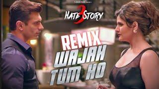 Indias Best Remix Wajah Tum Ho ( Hate Story 3 ) DJ Shiv Chauhan HD