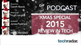 2015 Review in tech - It's GIF not GIF Xmas Special