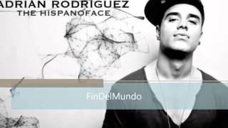 Adrián Rodríguez - Fin del Mundo