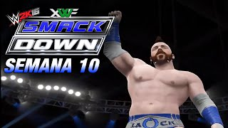 XWF SmackDown - Semana 10 | Full Show | WWE 2K16