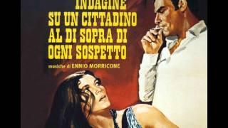 Ennio Morricone - Investigation of a Citizen Above Suspicion