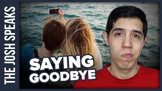 How To Say Goodbye to a Friend You'll Never See Again