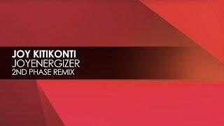 Joy Kitikonti - Joyenergizer (2nd Phase Extended Remix)