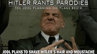 Jodl plans to shave Hitler's hair and moustache
