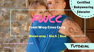 Basics: Front Wrap Cross Carry (FWCC)