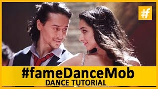 Baaghi 'Let's Talk About Love' Dance Tutorial - #fameDanceMob